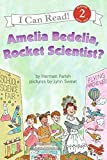 Parish, Herman: Amelia Bedelia, Rocket Scientist?
