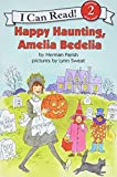 Parish, Herman: Happy Haunting, Amelia Bedelia (I Can Read Book 2)