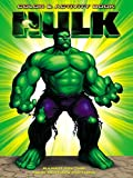 Frantz, Jennifer: The Hulk: The Hulk Color & Activity Book