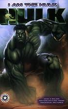 Hulk: I Am the Hulk by Acton Figueroa