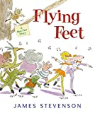 Stevenson, James: Flying Feet: A Mud Flat Story (Mud Flat Friends)