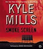 Mills, Kyle: Smoke Screen CD