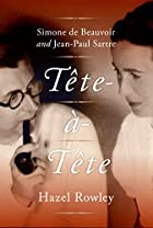 Tete-a-Tete: Simone de Beauvoir and…