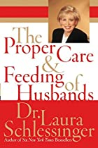 The Proper Care and Feeding of Husbands by…