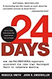 Rebecca Smith: 24 Days: How Two Wall Street Journal Reporters Uncovered the Lies that Destroyed Faith in Corporate America