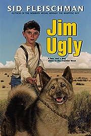 Jim Ugly de Sid Fleischman