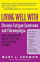 Living Well with Chronic Fatigue Syndrome…