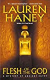 Haney, Lauren: Flesh of the God (Mystery of Ancient Egypt)