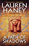 Haney, Lauren: A Path of Shadows: A Mystery of Ancient Egypt