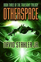 Otherspace (Truesight) by David Stahler Jr.