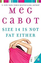 Size 14 Is Not Fat Either (Heather Wells…