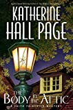 Page, Katherine Hall: The Body in the Attic: A Faith Fairchild Mystery (Faith Fairchild Mysteries)