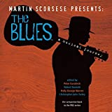George-Warren, Holly: Martin Scorsese Presents the Blues: A Musical Journey