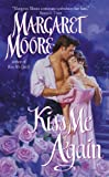 Moore, Margaret: Kiss Me Again
