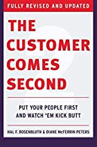 The Customer Comes Second by Hal Rosenbluth