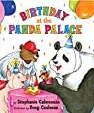 Calmenson, Stephanie: Birthday at the Panda Palace