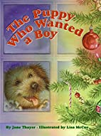 The Puppy Who Wanted a Boy by Jane Thayer