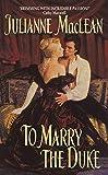 MacLean, Julianne: To Marry the Duke
