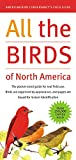 Griggs, Jack L.: All the Birds of North America: American Bird Conservancy's Field Guide