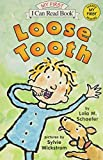 Schaefer, Lola M.: Loose Tooth (My First I Can Read)