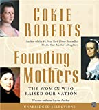 Roberts, Cokie: Founding Mothers
