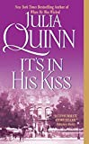 Quinn, Julia: It's in His Kiss