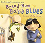 Appelt, Kathi: Brand-New Baby Blues