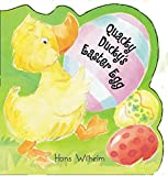 Wilhelm, Hans: Quacky Ducky&#39;s Easter Egg