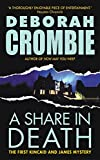 Crombie, Deborah: A Share in Death (Duncan Kincaid/Gemma James Novels (Paperback))