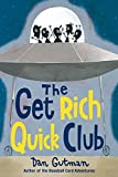 Dan Gutman: The Get Rich Quick Club