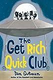 Gutman, Dan: The Get Rich Quick Club