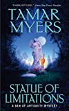 Myers, Tamar: Statue of Limitations (A Den of Antiquity Mystery)