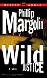 Margolin, Phillip: Wild Justice Low Price
