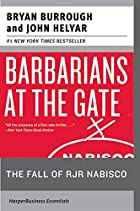 Barbarians at the Gate: The Fall of RJR&hellip;