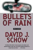 Schow, David J.: Bullets of Rain