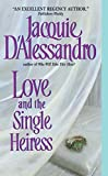 Jacquie D'Alessandro: Love and the Single Heiress