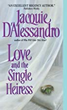 Love and the Single Heiress by Jacquie…