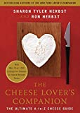 Sharon Tyler Herbst: The Cheese Lover's Companion: The Ultimate A-to-Z Cheese Guide with More Than 1,000 Listings for Cheeses and Cheese-Related Terms