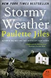 Jiles, Paulette: Stormy Weather: A Novel (P.S.)