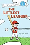 Hoff, Syd: The Littlest Leaguer (I Can Read Book 1)