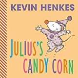 Henkes, Kevin: Julius's Candy Corn
