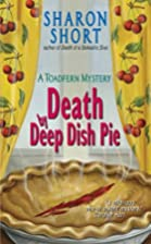 Death by Deep Dish Pie by Sharon Short