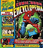 Goulart, Ron: Comic Book Encyclopedia: The Ultimate Guide to Characters, Graphic Novels, Writers, and Artists in the Comic Book Universe