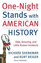 One-Night Stands With American History: Odd,…