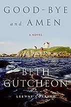 Good-Bye and Amen by Beth Richardson…