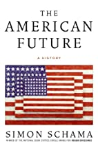 The American Future: A History by Simon…