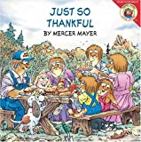 Mayer, Mercer: Just So Thankful (Little Critter)