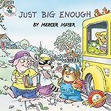 Mayer, Mercer: Little Critter: Just Big Enough