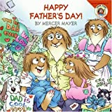 Mayer, Mercer: Little Critter: Happy Father's Day!