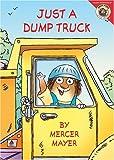 Mayer, Mercer: Little Critter: Just a Dump Truck